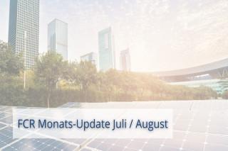 FCR Monats-Update Juli/August